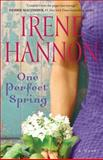 One Perfect Spring, Irene Hannon, 0800722671