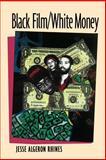 Black Film - White Money 9780813522678