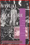 Visual Culture : Images and Interpretations, , 081956267X