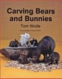 Carving Bears and Bunnies, Tom Wolfe and Douglas Congdon-Martin, 0887402674