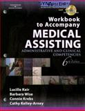 Medical Assisting : Administrative and Clinical Competencies, Keir, Lucille and Wise, Barbara A., 1418032670