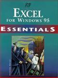 Excel 95 Essentials, Seymour, Adrienne, 1575762676