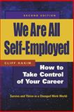 We Are All Self-Employed, Cliff Hakim, 1576752674