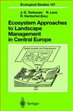 Ecosystem Approaches to Landscape Management in Central Europe, , 3540672672