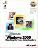 ALS Designing a Microsoft Windows 2000 Directory Services Infrastructure, Microsoft Official Academic Course Staff, 0735612676