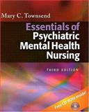 Essentials of Psychiatric/Mental Health Nursing, Townsend, Mary C., 0803612672