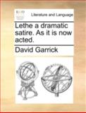 Lethe a Dramatic Satire As It Is Now Acted, David Garrick, 1170432670