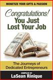 Congratulations! You Just Lost Your J. O. B, LaSean Shelton, 1500572675