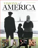 Visions of America : A History of the United States, Volume Two, Keene, Jennifer D. and Cornell, Saul T., 0205092683