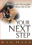 Your Next Step, Ken Heer, 0898272688