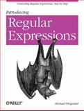 Introducing Regular Expressions, Fitzgerald, Michael, 1449392687