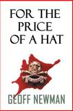 For the Price of a Hat, Geoff Newman, 1483402681