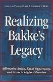 Realizing Bakke's Legacy : Affirmative Action, Equal Opportunity, and Access to Higher Education, , 1579222684