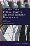 Creative Cities, Cultural Clusters and Local Economic Development, , 1847202683