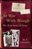 At War with Waugh, W. F. Deedes, 033041268X