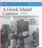 A Greek Island Cosmos : Kinship and Community in Meganisi, Just, Roger, 0852552688
