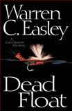 Dead Float, Warren C. Easley, 1464202680