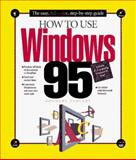 How to Use Windows 95, Hergert, Douglas, 1562762680