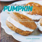 Cooking with Pumpkin, Averie Sunshine, 1581572689