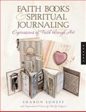 Faith Books and Spiritual Journaling, Sharon Soneff, 1592532683
