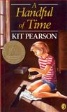 A Handful of Time, Kit Pearson, 014032268X
