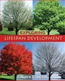 Exploring Lifespan Development, Berk, Laura E., 0205522688