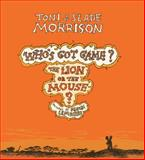 The Lion or the Mouse?, Toni Morrison and Slade Morrison, 1476792682