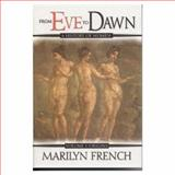 From Eve to Dawn - Origins, Marilyn French, 1552782689