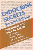 Endocrine Secrets : Questions You Will Be Asked on Rounds, in the Clinic, on Oral Exams, Michael T. McDermott, 1560532688