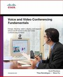 Voice and Video Conferencing Fundamentals, Ramalingam, Thiya and Fry, Steve, 1587052687