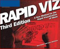 Rapid Viz : A New Method for the Rapid Visualitzation of Ideas, Hanks, Kurt and Belliston, Larry, 159863268X