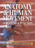 Anatomy and Human Movement : Structure and Function, Field, Derek and Palastanga, Niegel, 0750632682