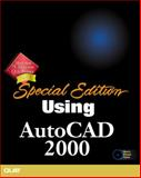 Using AutoCAD 2000 : International Edition, House, Ron, 0789722682