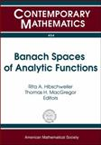 Banach Spaces of Analytic Functions, , 0821842684