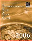 International Fuel Gas Code 2006, International Code Council Staff, 158001268X