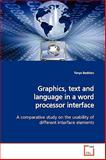 Graphics, Text and Language in a Word Processor Interface, Tanya Beelders, 363917268X