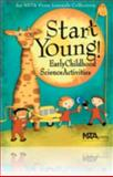 Start Young! : Early Childhood Science Activities, Shannan Mcnair, 0873552687