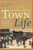 Town Life, Donald G. Wetherell and Irene R. A. Kmet, 0888642687