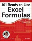 101 Ready-to-Use Excel Formulas, Alexander, Michael and Kusleika, Dick, 1118902688