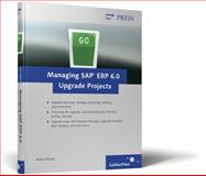 Managing SAP ERP 6. 0 Upgrade Projects, Riedel, Martin, 1592292682