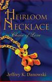 Heirloom Necklace, Jeffrey K. Danowski, 1630042684