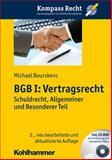 Bgb I - Vertragsrecht : Schuldrecht, Allgemeiner und Besonderer Teil, Krimphove, Dieter and Beurskens, Michael, 3170252682