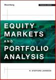 Equity Markets and Portfolio Analysis, Johnson, R. Stafford, 1118202686