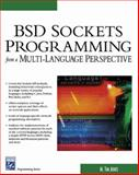 BSD Sockets Programming from a Multi-Language Perspective, Jones, M. Tim, 1584502681