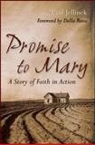 Promise to Mary : A Story of Faith in Action, Jellinek, Paul, 0470292687