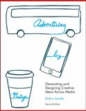 Advertising by Design : Generating and Designing Creative Ideas Across Media, Landa, Robin, 0470362685