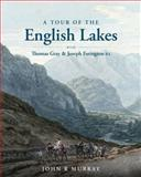 A Tour of the English Lakes, John R. Murray, 0711232687