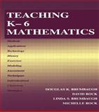 Teaching K-6 Mathematics, Brumbaugh, Douglas K. and Rock, David, 0805832688