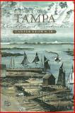 Tampa in Civil War and Reconstruction 9781879852686
