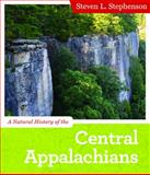 A Natural History of the Central Appalachians, Stephenson, Steven L., 1933202688